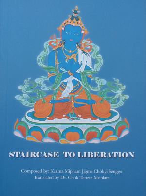 Staircase to Liberation (Barom Kagyu ngondro)