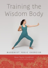 Training the Wisdom Body, Buddhist Yogic Exercise