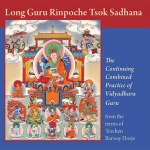 Long Guru Rinpoche Tsok Sadhana from the terma of Terchen Barway Dorje