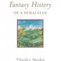 A Brief Fantasy History of a Himalayan by Trinley Norbu book