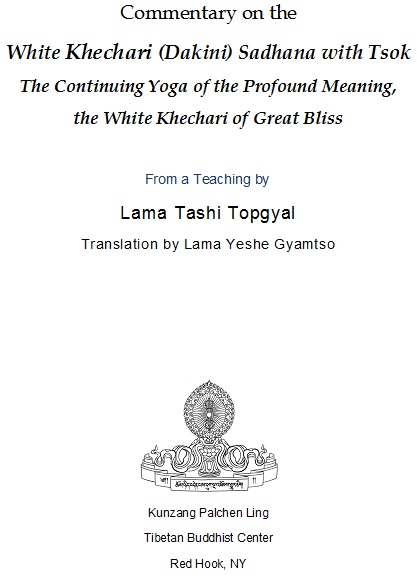 Commentary on the White Khechari (Dakini) Sadhana with Tsok